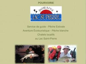 Pourvoirie Domaine du Lac St-Pierre enr. - Mauricie, Louiseville