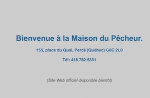 Restaurant la Maison du Pêcheur - Gaspésie, Percé