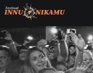 Festival Innu Nikamu - Côte-Nord / Duplessis, Maliotenam