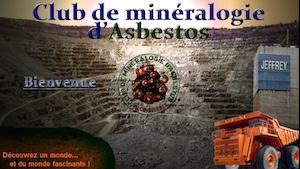 Club de minéralogie d'Asbestos - Estrie / Canton de l'est, Asbestos