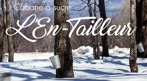 Cabane à sucre L'En-Tailleur - Capitale-Nationale, Saint-Pierre-de-l'Île-d'Orléans