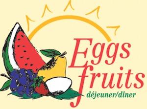 Restaurant Eggsfruits - Estrie / Canton de l'est, Sherbrooke