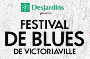 Festival de Blues de Victoriaville - -Centre-du-Québec-, Victoriaville