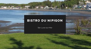 Bistro-Bar du Nipigon - Bas-Saint-Laurent, Sainte-Luce-sur-Mer