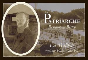 Restaurant Bistro Le Patriarche - Charlevoix, La  Malbaie (Pointe-au-Pic)