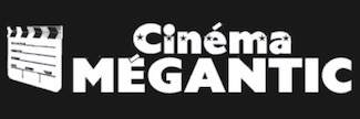 Cinéma Mégantic - Estrie / Canton de l'est, Lac-Mégantic