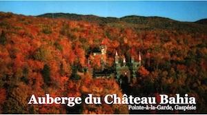 Auberge du Château Bahia - Gaspésie, Pointe-à-la-Garde