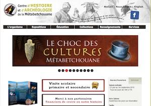 Centre d'histoire et d'archéologie de la Métabetchouane - Saguenay-Lac-Saint-Jean, Desbiens (Lac-St-Jean)
