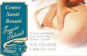 Centre Santé Beauté Francine Thibeault - Charlevoix, Baie-Saint-Paul