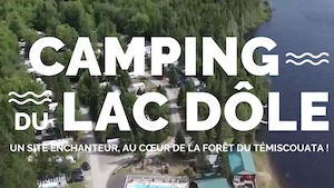Camping du Lac Dôle - Bas-Saint-Laurent, Saint-Louis-du-Ha! Ha! (M)