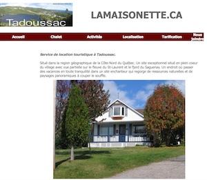 La Maisonnette - Côte-Nord / Manicouagan, Tadoussac